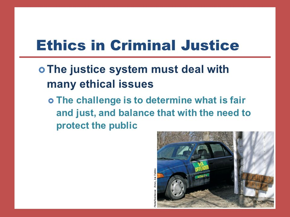 types of ethical systems in criminal justice Ethics is an easy word to throw around and yet very hard to define criminal justice ethics for everyone tweet: criminal justice career paths.