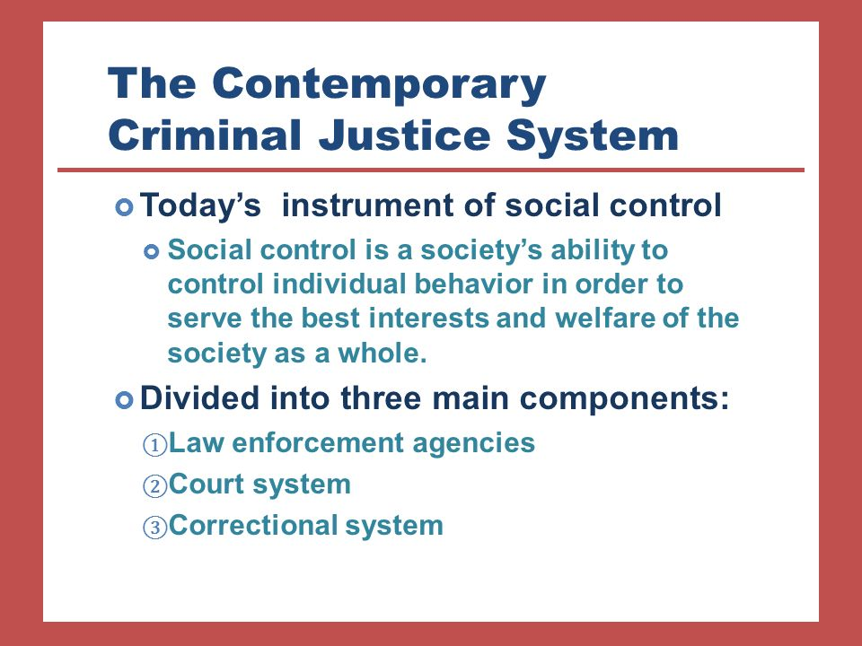 components of criminal justice system The united states criminal justice system is a system that acts to enforce the criminal laws of the country in the united states, the criminal justice system.