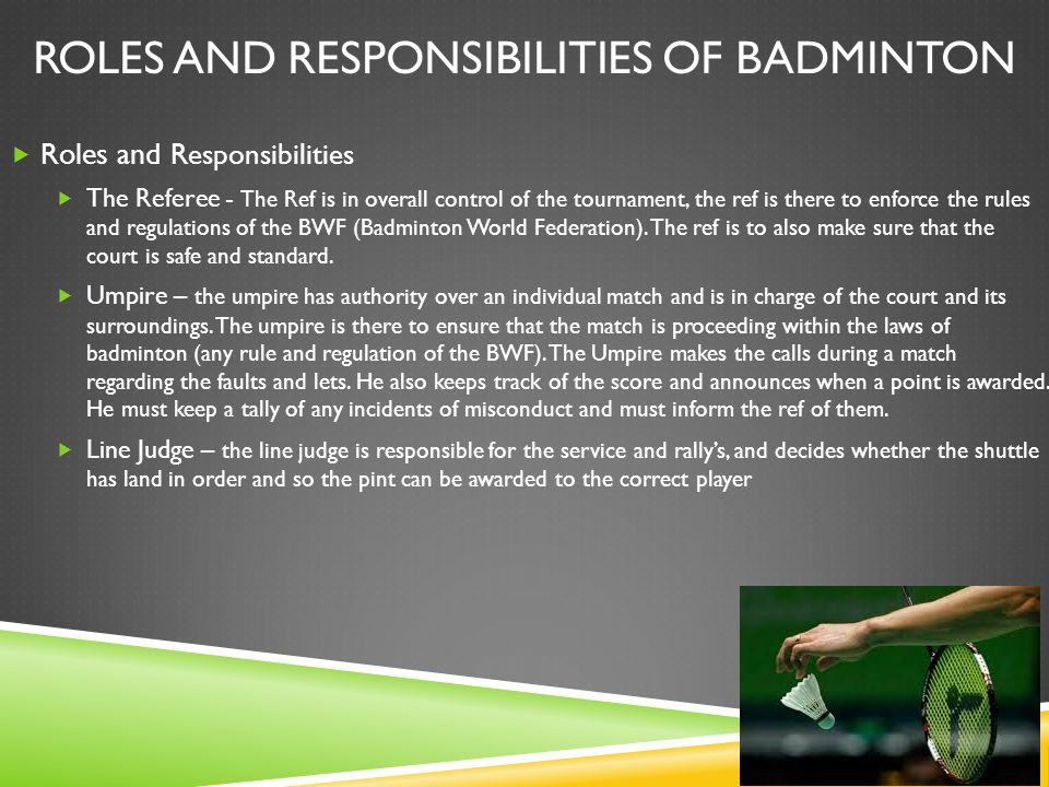 badminton rules and regulations Badminton rules terminology  serving regulations 1 the server and the receiver must stand with both feet in contact with the floor until the serve is delivered 2.