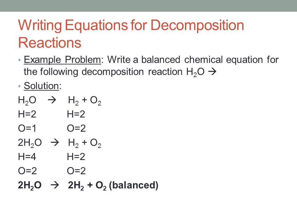 How to write a decomposition reaction