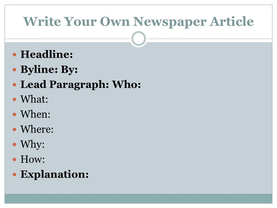 News Report Below Is An Example Of A Newspaper Article: - Ppt Download