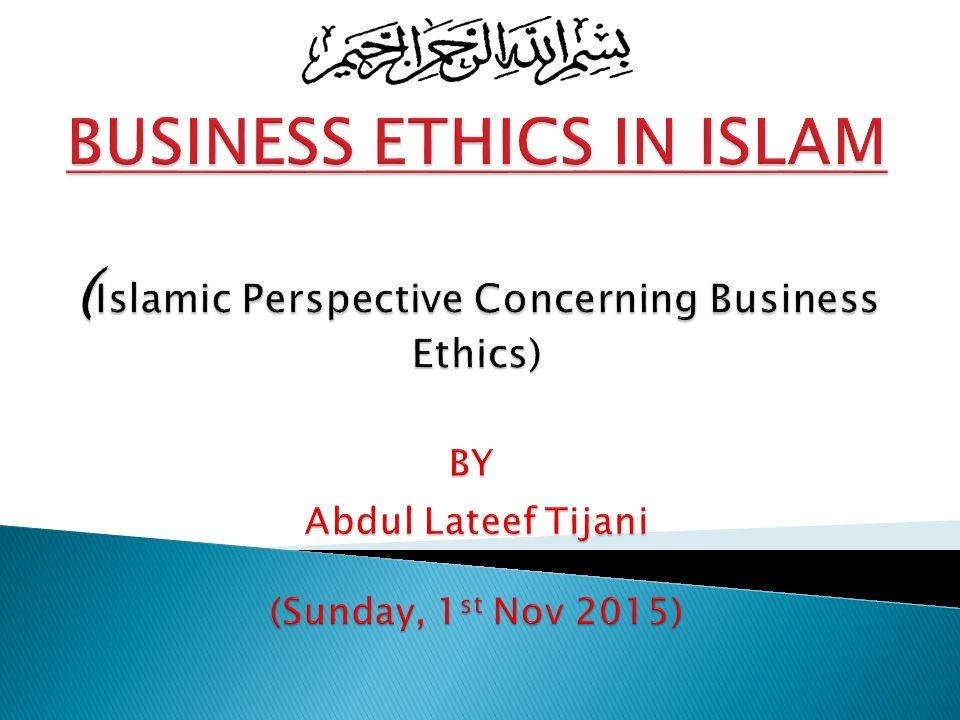 islam and business ethics What are some moral and ethical differences between christian and islamic teachings  what are some differences between islamic ethics and secular ethics.