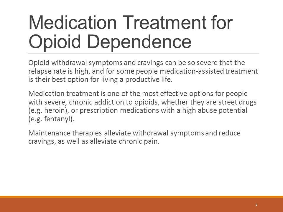 Opioid Dependence Treatment: Options In Pharmacotherapy