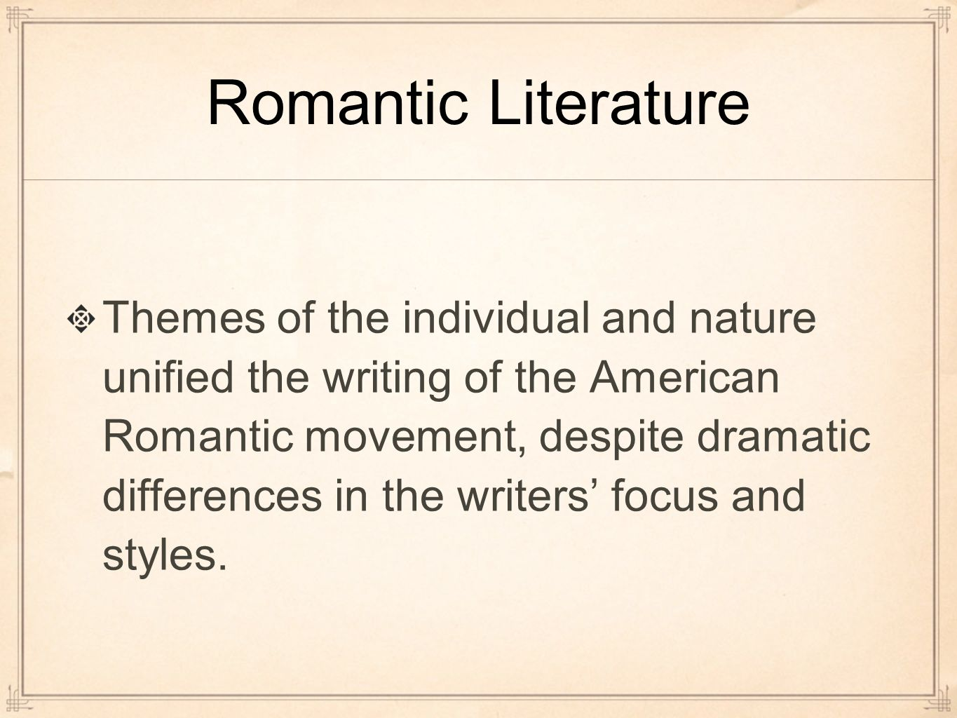 the focus of romantic literature Some of the main characteristics of romantic literature include a focus on the writer or narrator's emotions and inner world celebration of nature, beauty, and imagination rejection of .
