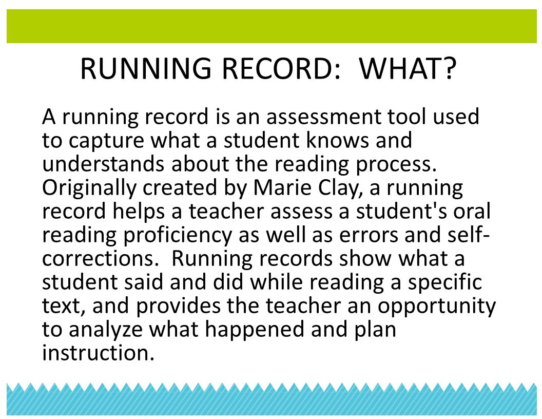 running record analysis To teach struggling beginning readers, we need to know them well as readers examining multiple running records over time helps us notice patterns in the children's responses these patterns in turn help us decide what to emphasize in our teaching, and which books to choose to support the.