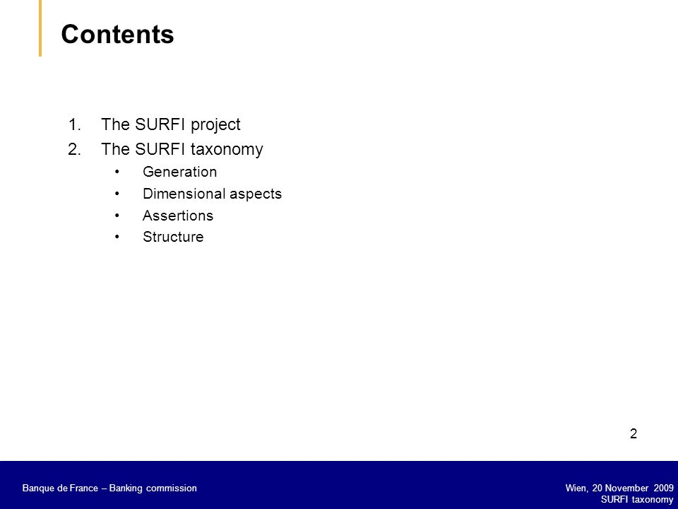 Contents The SURFI project The SURFI taxonomy Generation