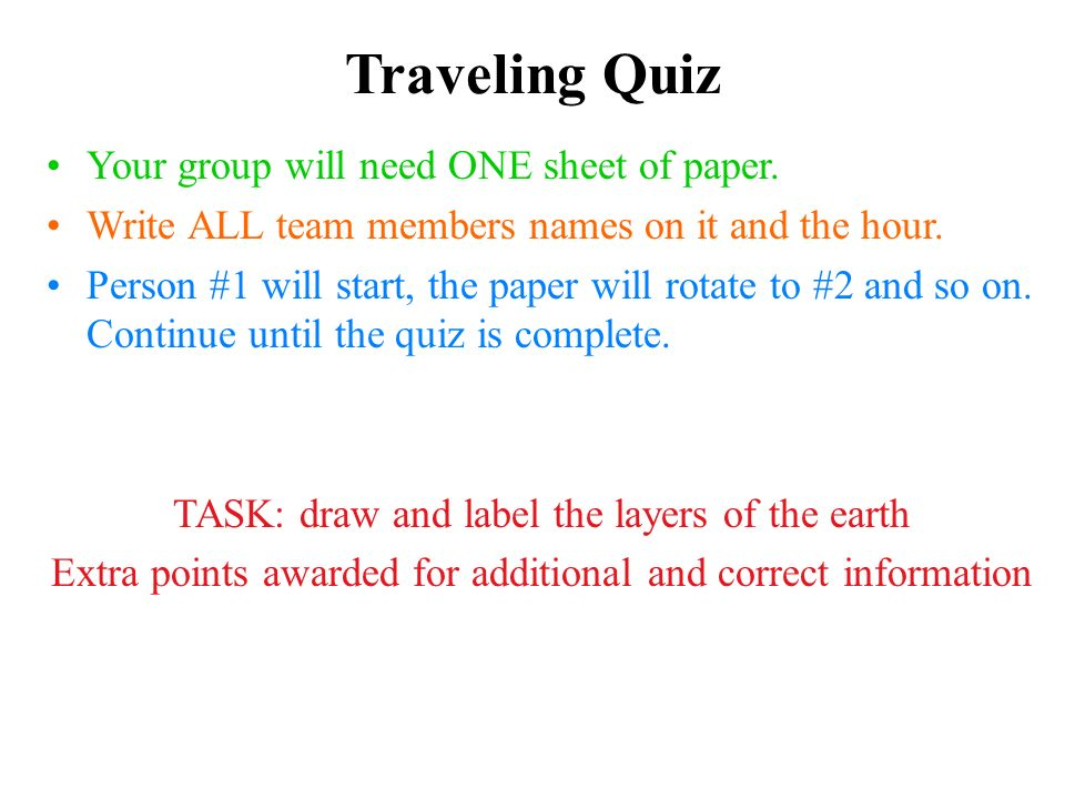 Traveling Quiz Your group will need ONE sheet of paper.
