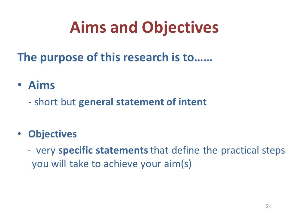 aim and objectives of the study Both the aim and the objectives are concise and brief statements that are interrelated but where aim is a general statement, objectives are particular and detailed declarations and are generally more than one.