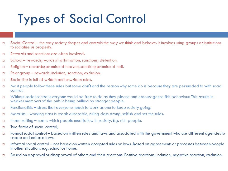forms of social control In all societies, forms of social control are established in order to maintain the norms of that society the values and behaviors that a society deems acceptable are called social.