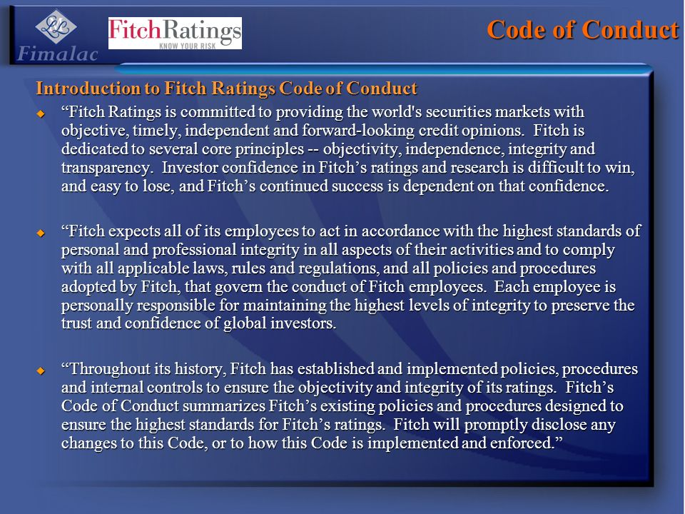 Code of Conduct Introduction to Fitch Ratings Code of Conduct