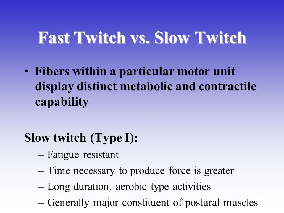 how to grow slow twitch muscles