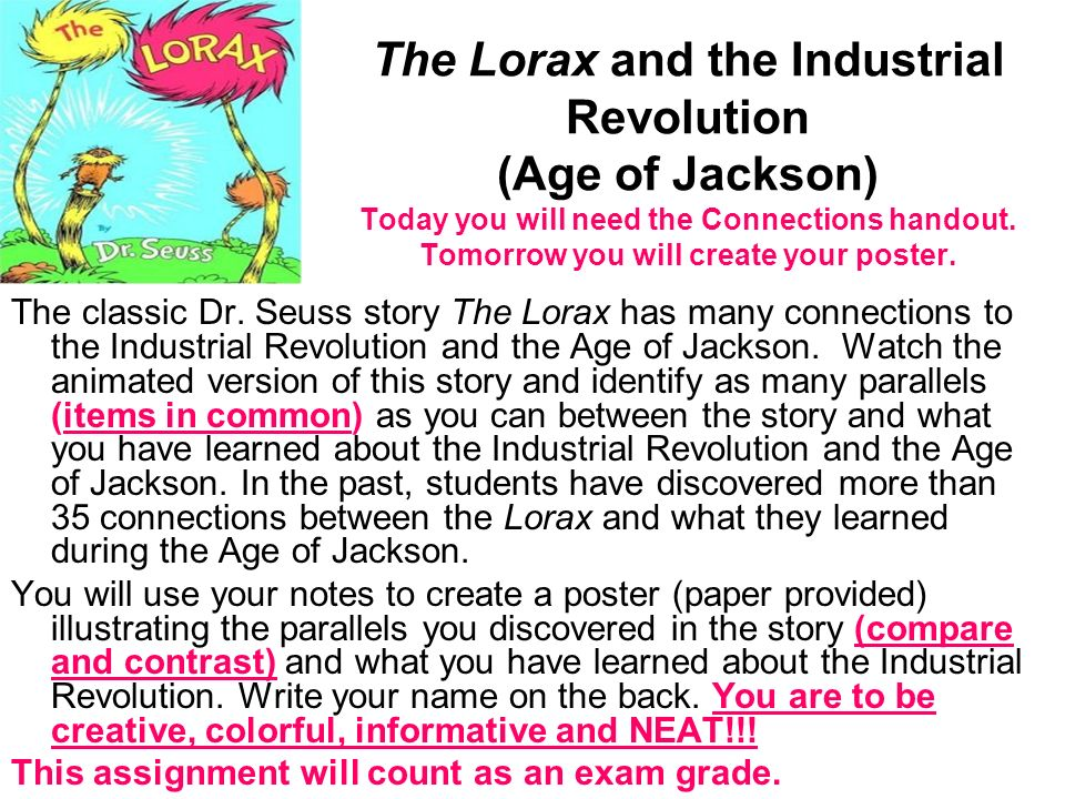 the lorax and the industrial revolution age of jackson today you
