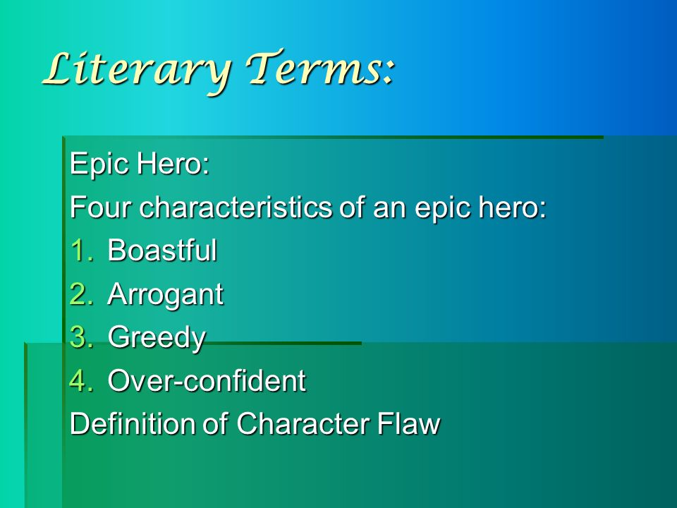 qualities connected with some hero during literature