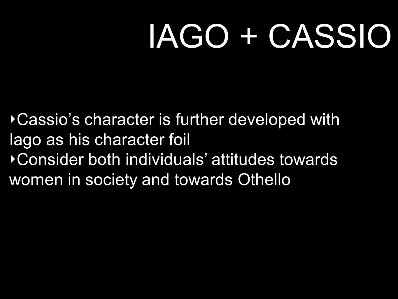 othello centers around iagos character Othello essay edited copy: iago's acts of character manipulation 1 othello essay- edited copy iago's strategic acts of character manipulation wh auden once said, there is more than meets the eye, suggesting that there may be a hidden or deeper meaning behind a person's initial appearance.