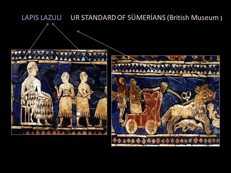 LAPIS LAZULI UR STANDARD OF SÜMERİANS (British Museum )