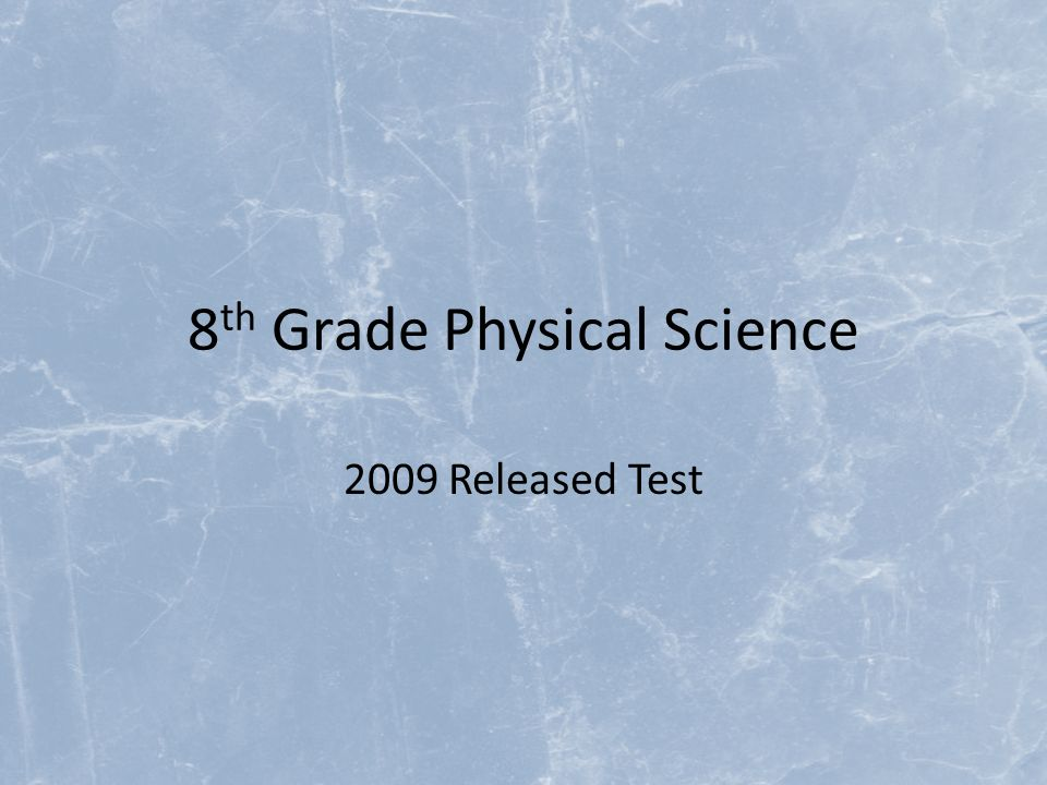 8th Grade Physical Science