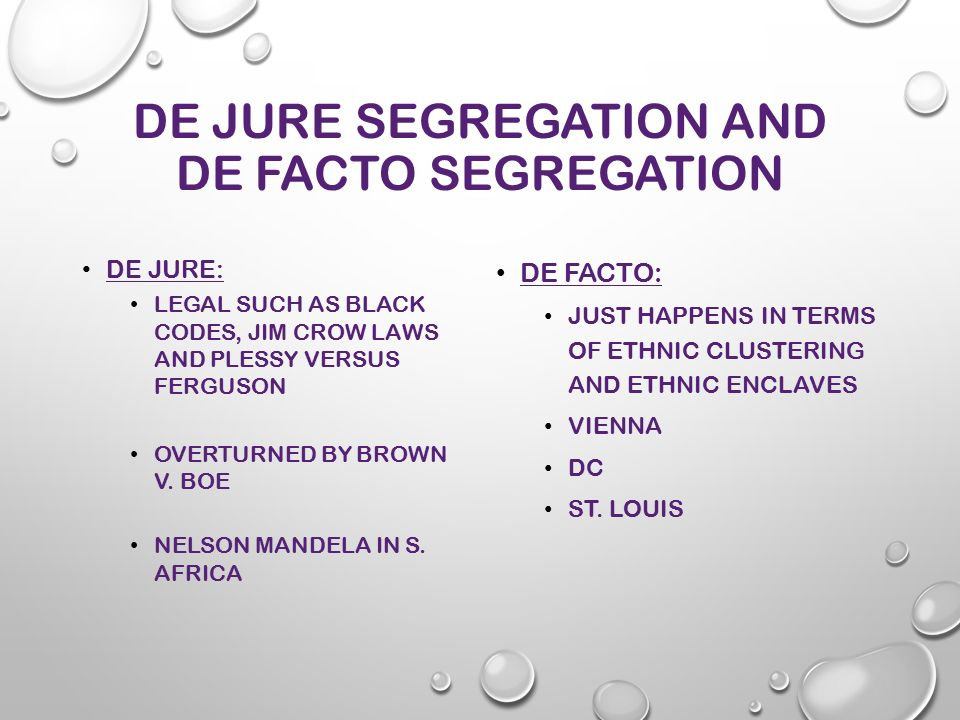 De facto segregation