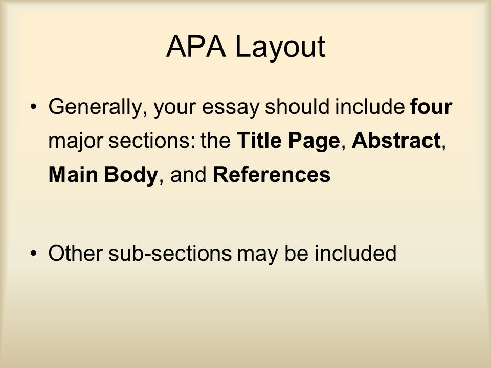 apa review ppt video online  apa layout generally your essay should include four major sections the title page