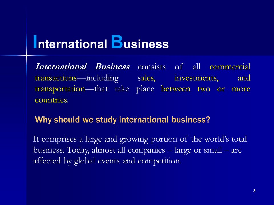 why study international business Studying the bachelor's program in international business administration at tilburg university prepares you for an international career in business organizations.