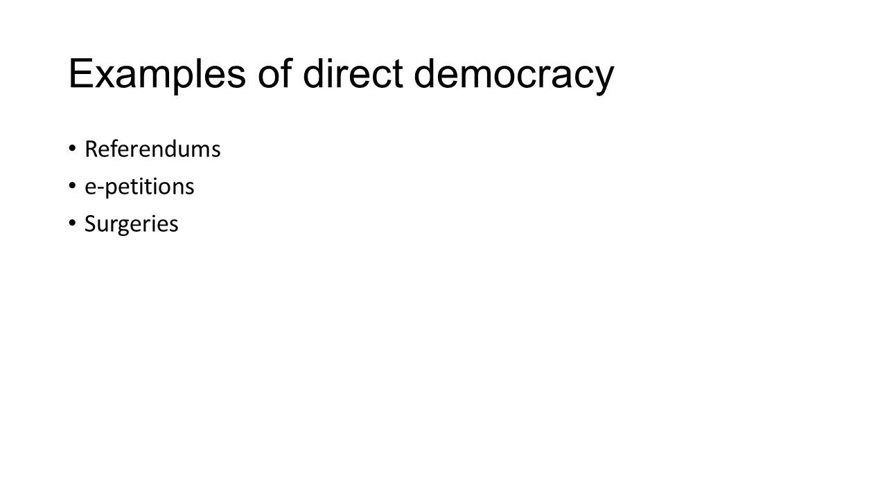 Topic 1: democracy and political participation - ppt video ... Direct Democracy Examples