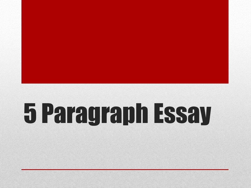 essay set up 5 paragraphs Improve your paper by writing structured paragraphs the writer provides sufficient set-up to prepare readers for the data which comes at the end of.