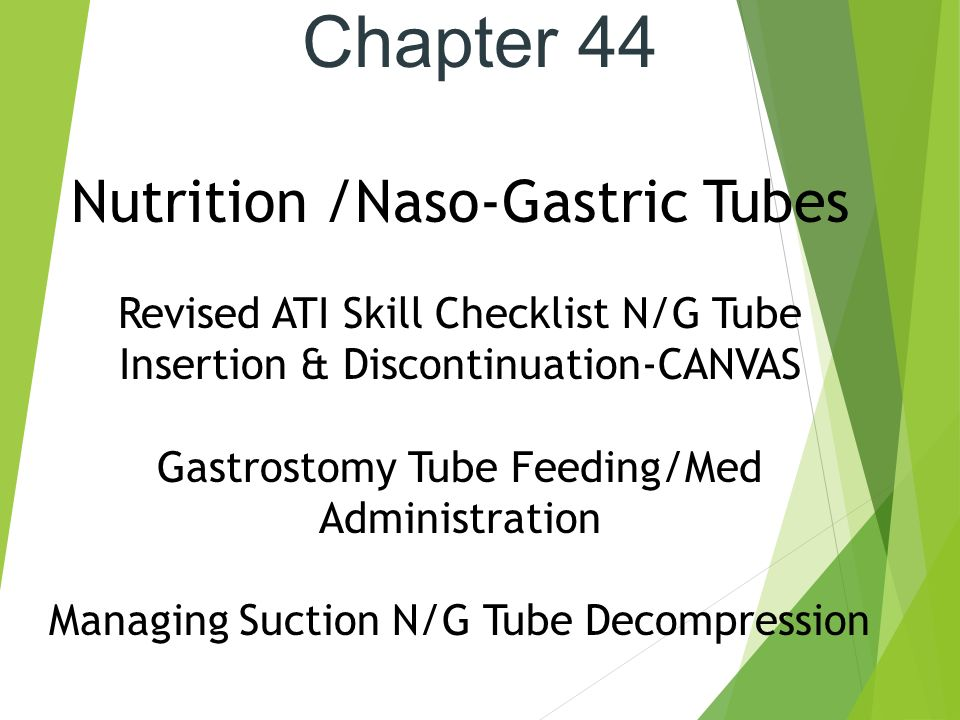Chapter 44 Nutrition Naso Gastric Tubes Ppt Video Online Download