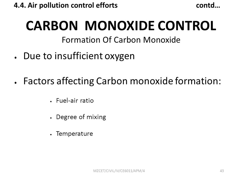 CARBON MONOXIDE CONTROL Formation Of Carbon Monoxide