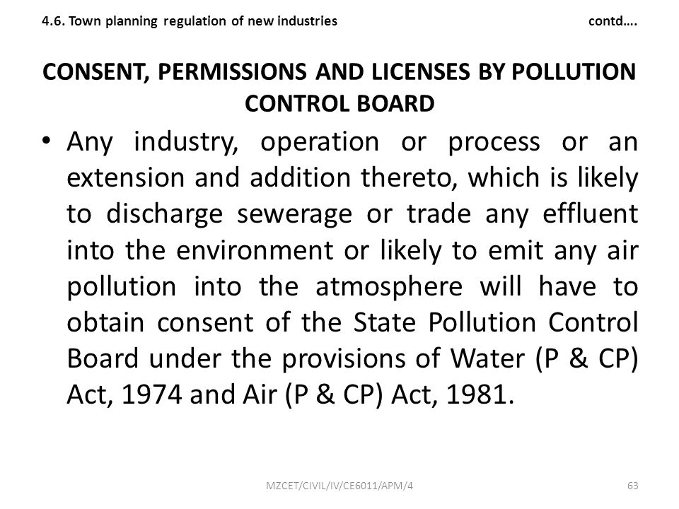 CONSENT, PERMISSIONS AND LICENSES BY POLLUTION CONTROL BOARD