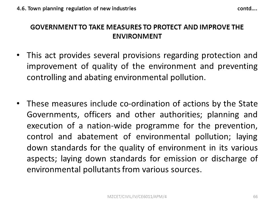GOVERNMENT TO TAKE MEASURES TO PROTECT AND IMPROVE THE ENVIRONMENT