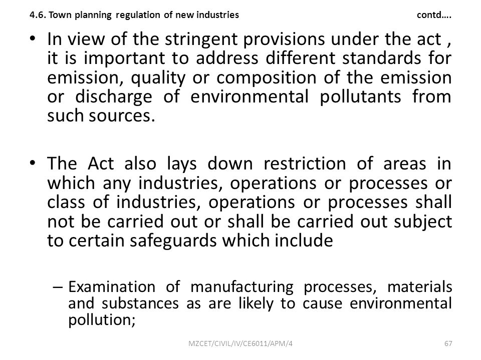 4.6. Town planning regulation of new industries contd….