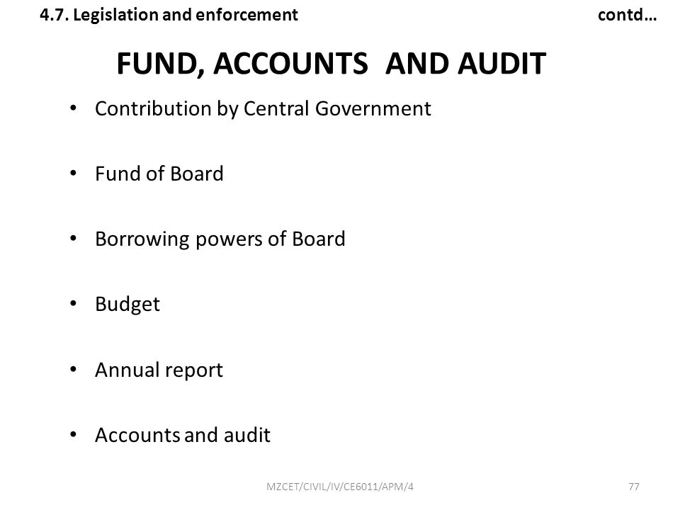 FUND, ACCOUNTS AND AUDIT