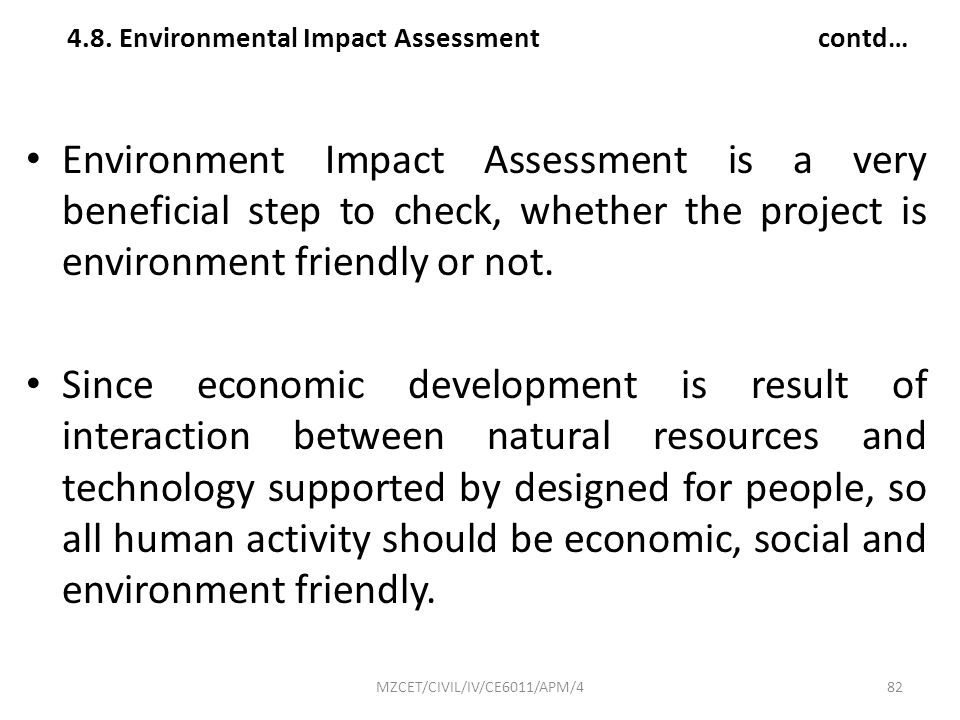 4.8. Environmental Impact Assessment contd…