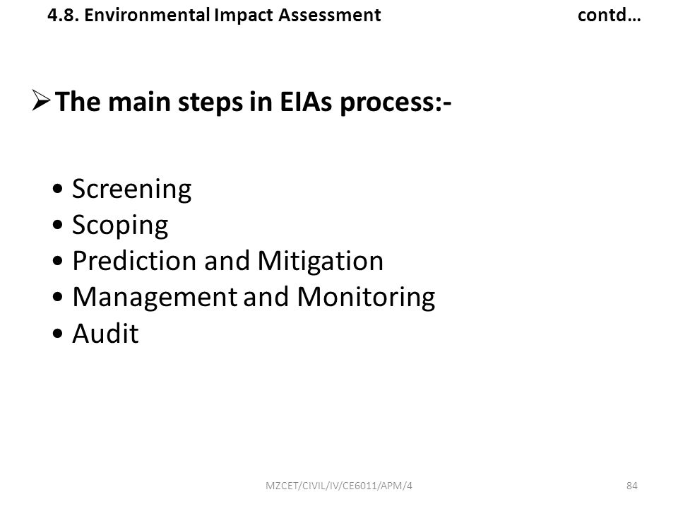 The main steps in EIAs process:-