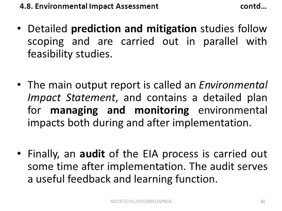 4.8. Environmental Impact Assessment contd…