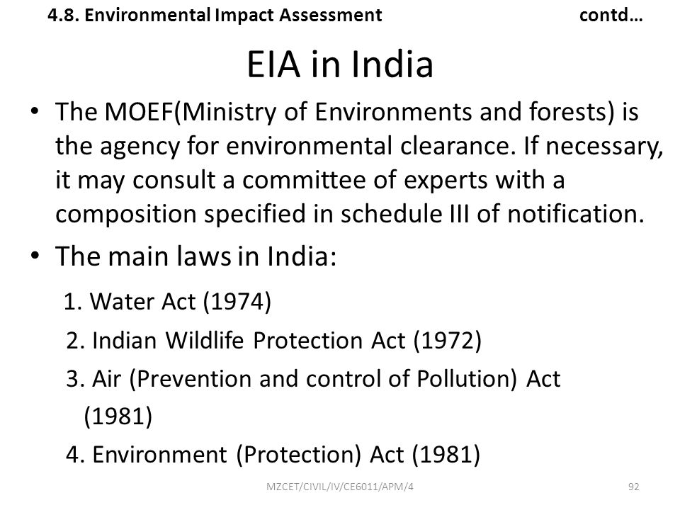 EIA in India The main laws in India: 1. Water Act (1974)