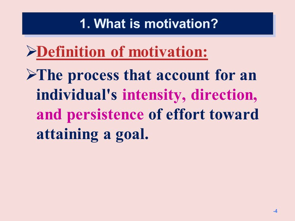2. Early theories of motivation