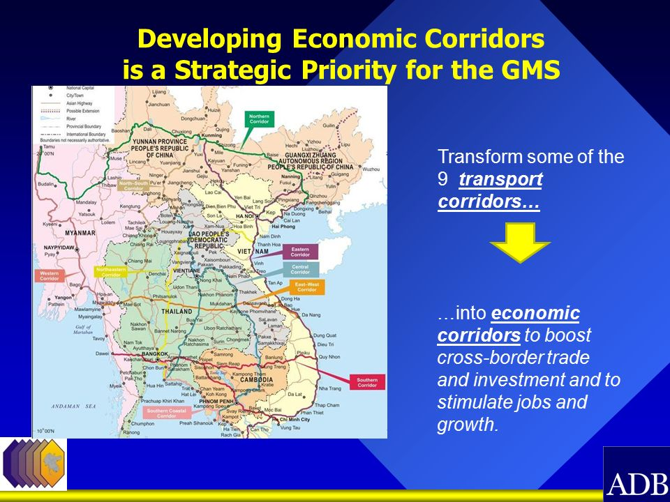 Economic Corridor Development The Greater Mekong