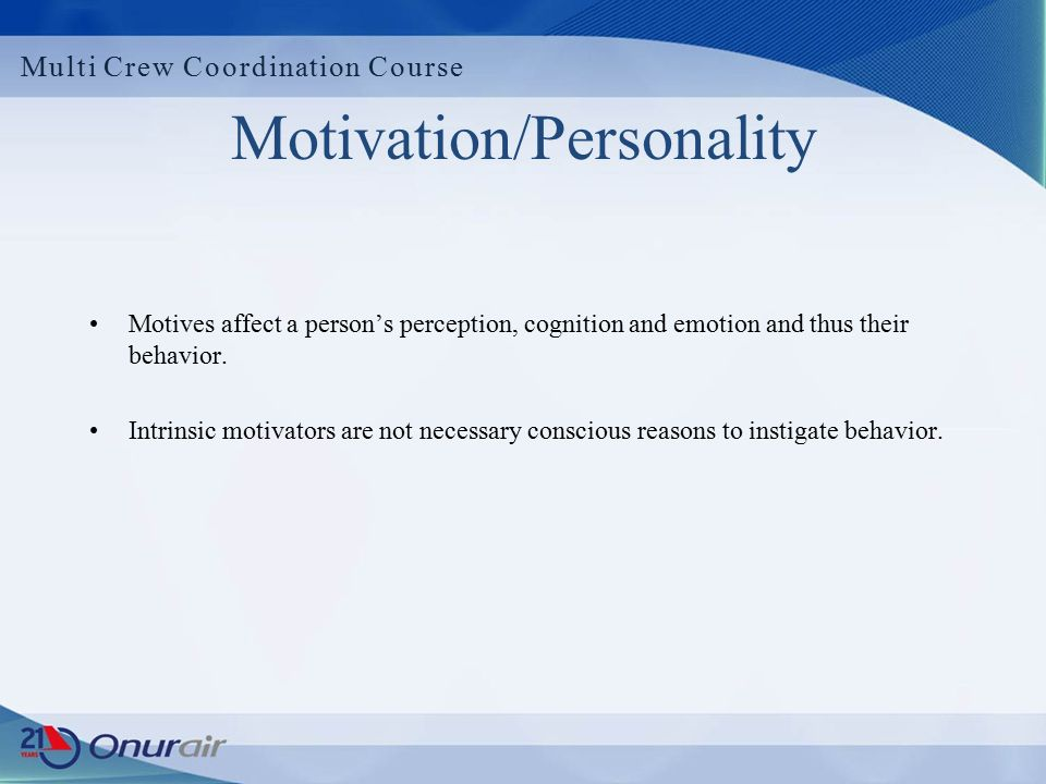 The role of personality and motivation