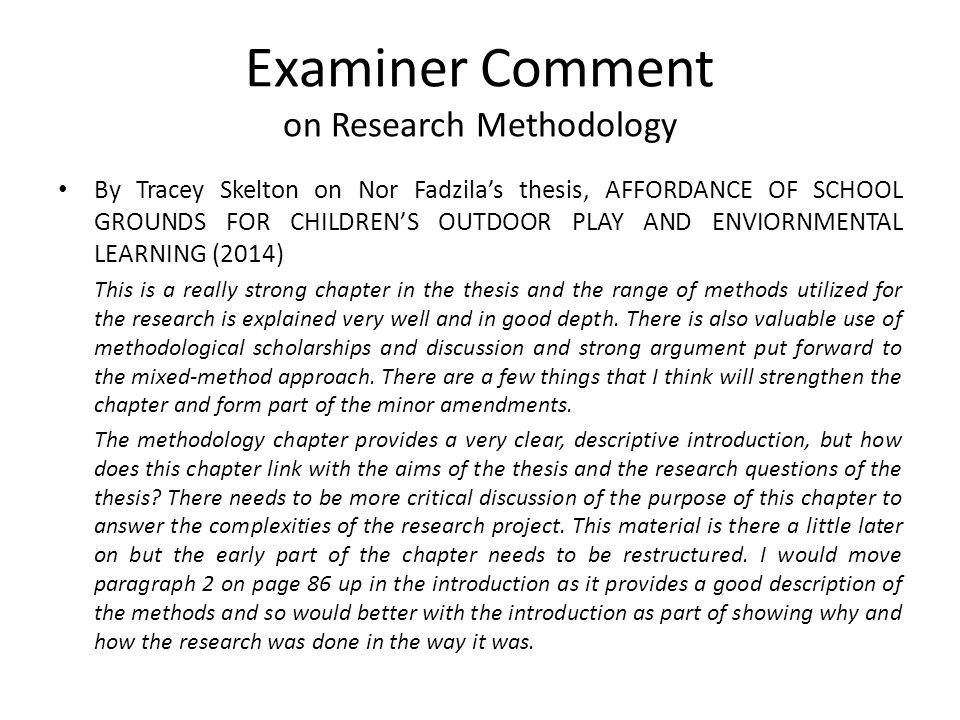 examiners comments on thesis Examiners' comments on the introduction chapter in theses  lynette vroomans phd thesis comments examiner number 1 keywords: narrative therapy, research,.