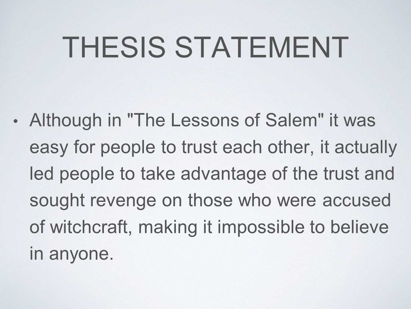 thesis statement on trust Environment conservation thesis statements thesis statement and informal outline worksheet thesis statement and informal outline worksheet thesis statement: to effectively achieve personal responsibility you must hold yourself accountable for what you're trying to accomplish.