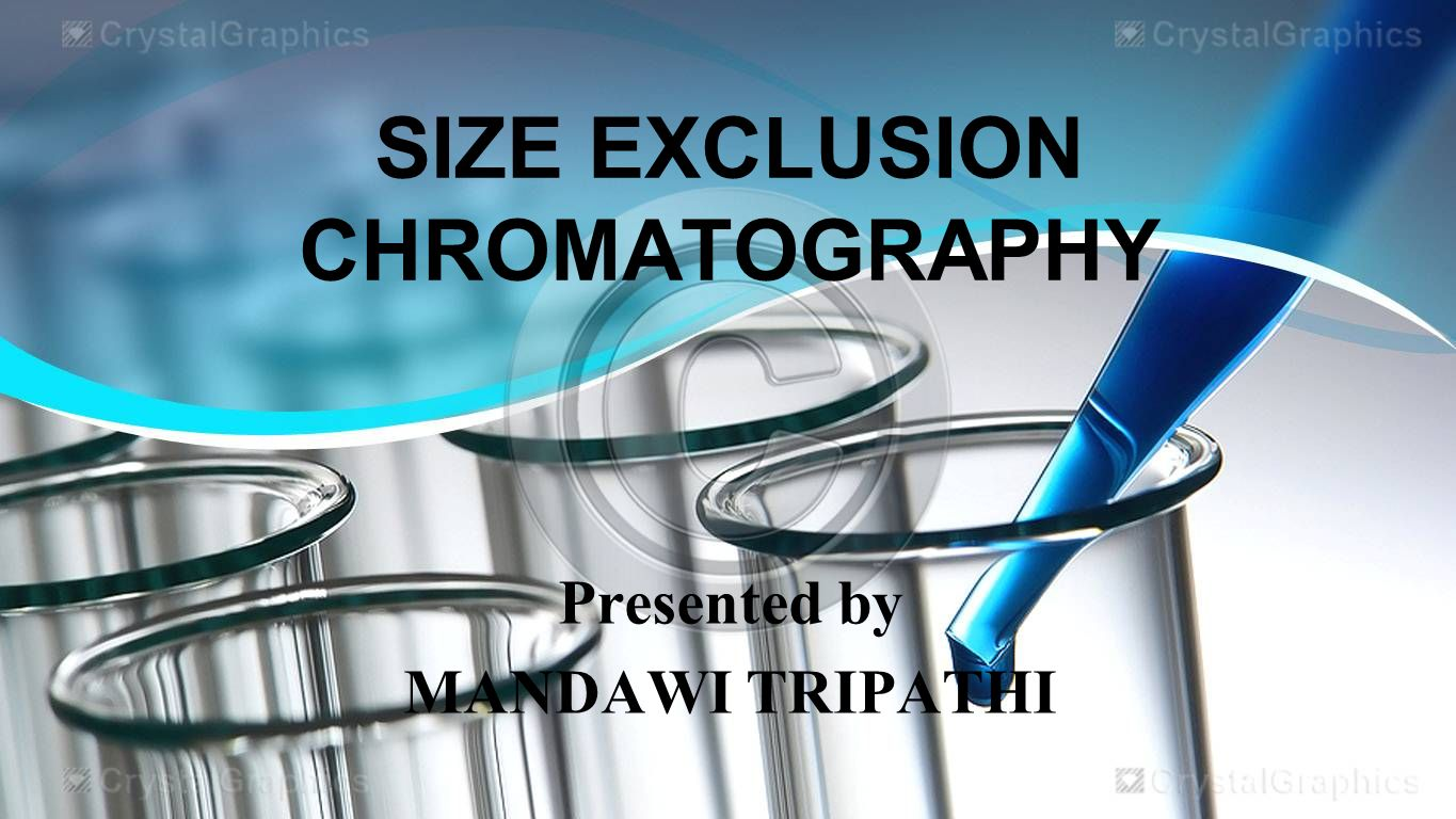 Size Exclusion Chromatography Ppt Video Online Download