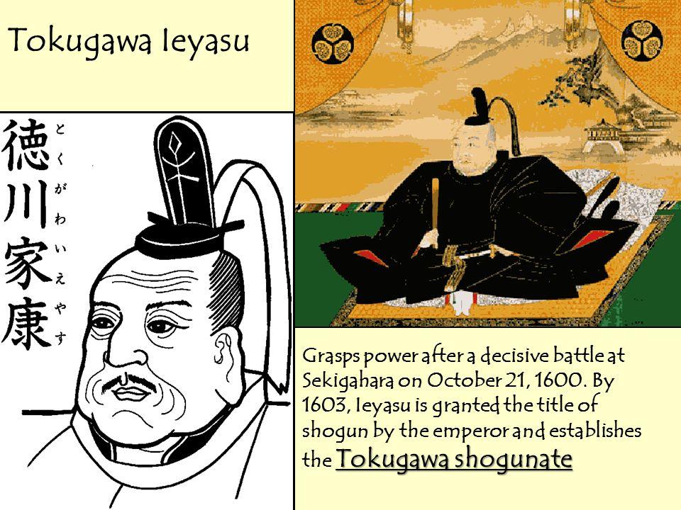 tokugawa shogunate In the history of japan, the 265-year period between 1603 (when tokugawa  ieyasu became the generalissimo or great shogun of the.