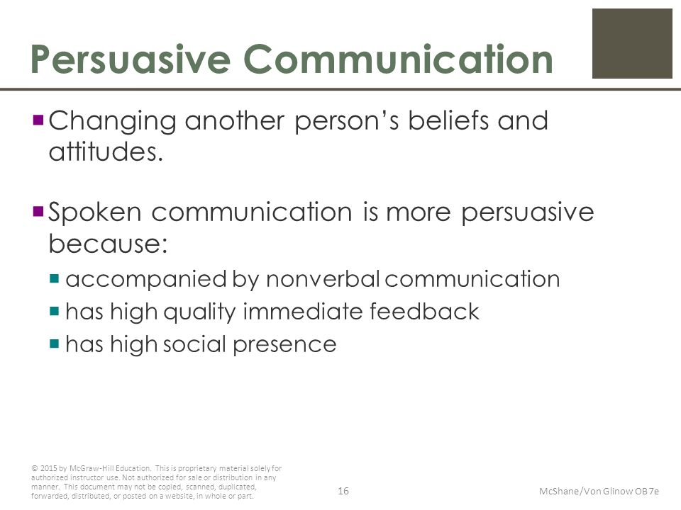persuasive person Study them and find out the best time to talk to them for example, some busy executives are swamped during the beginning of the week and check out mentally on friday this means that thursday may be the best time to approach a person you need to persuade this is easier if you're trying to persuade a friend or loved.