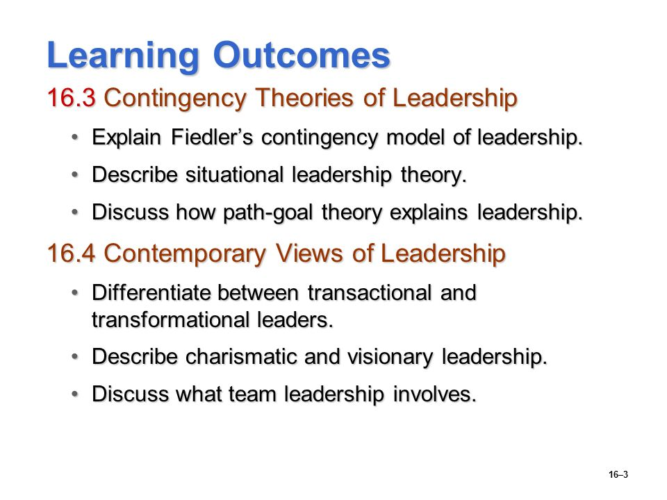 """compare contrast of fiedler s model and path goal theory The tannenbaum and schmidst""""s leadership model the reddin""""s -3- theory of leadership the path – goal theory of leadership the hersey and blanchard"""" situational leadership theory."""