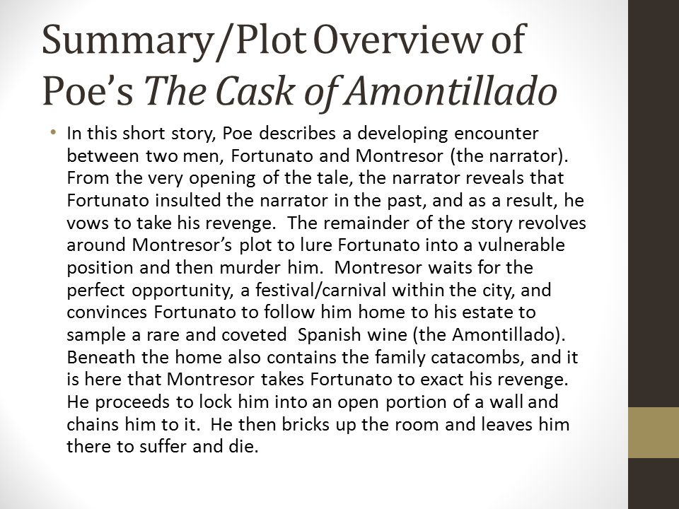 the theme of revenge in the short story the cask of amontillado by edgar allan poe Edgar allan poe's short story the cask of amontillado the cask of amontillado by edgar allan poe and montresor wants revenge.