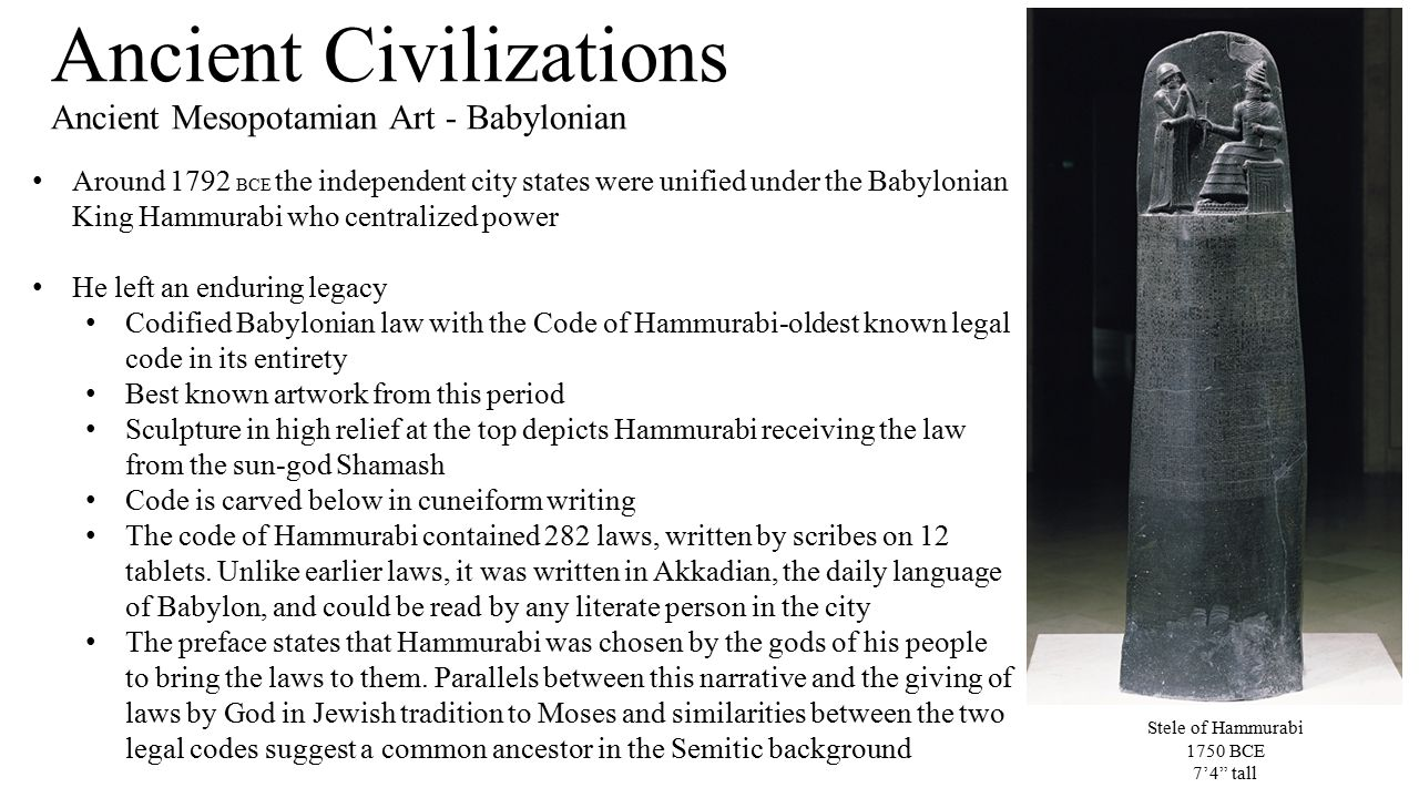 the code of hammurabi of ancient babylonia Code of hammurabi: ancient babylonian laws from livesciencecom: the code of hammurabi refers to a set of rules or laws enacted by the babylonian king hammurabi (reign 1792-1750 bc) the code governed the people living in his fast-growing empire.