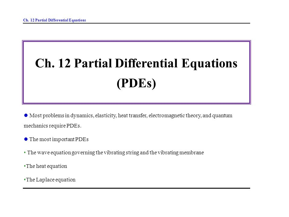 heat equation from partial differential equations Section 15: solution of partial differential equations the diffusion equation 15 1  wave equation continued first we finish off our calculation of the green.