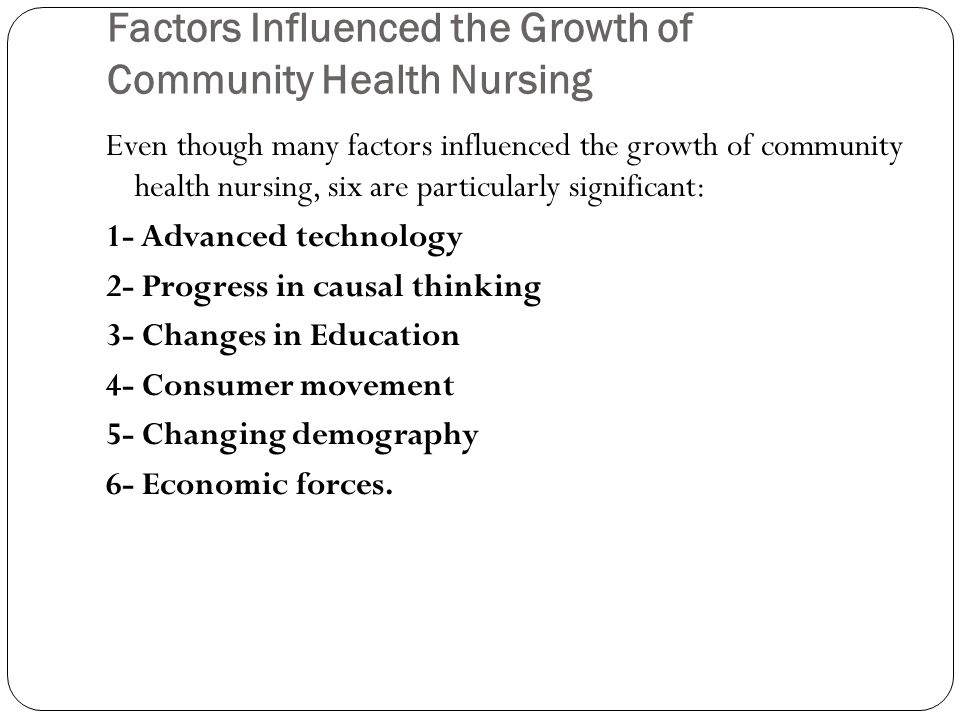 Factors Influenced the Growth of Community Health Nursing