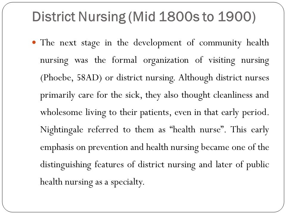 District Nursing (Mid 1800s to 1900)