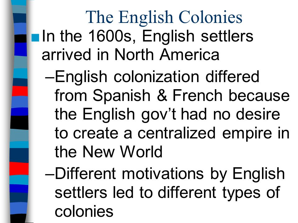 english and spanish new world colonies essay The spanish colonies were founded for glory and gold the spanish conquistadors converted the native americans to christianity, and they tried to extract as much gold as possible from the new world.